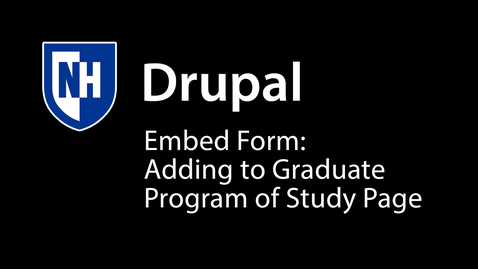 Thumbnail for entry Drupal: Adding embed form to graduate program of study page