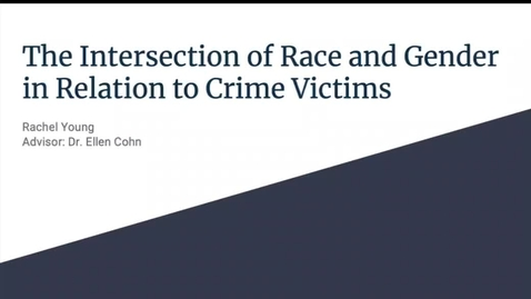 Thumbnail for entry The Interaction of Race and Gender in Relation to Crime Victims