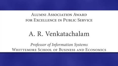 Thumbnail for entry A. R. Venkatachalam 2012 Faculty Excellence