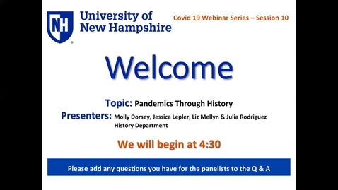 Thumbnail for entry COVID-19 Webinar Series - Pandemics Through History