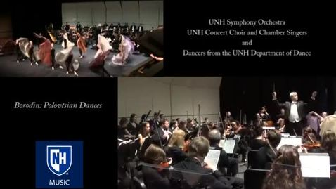 Thumbnail for entry Borodin: Polovtsian Dances ~ UNH Orchestra, Choir, and Dance