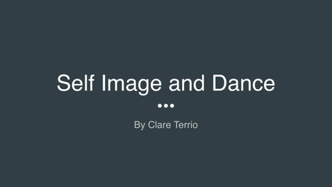 Thumbnail for entry Self Image and Dance