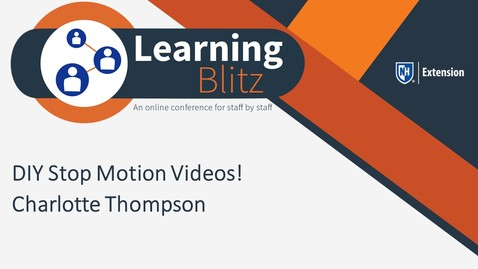 Learning Blitz - DIY Stop Motion Videos! - Charlotte Thompson
