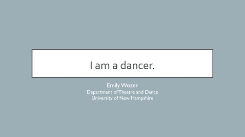 """Thumbnail for entry """"I am a dancer"""" Choreographic Meaning"""