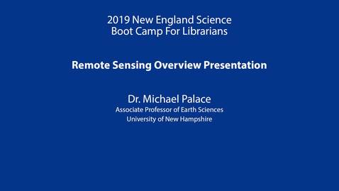 Thumbnail for entry Remote Sensing Overview Presentation: Palace