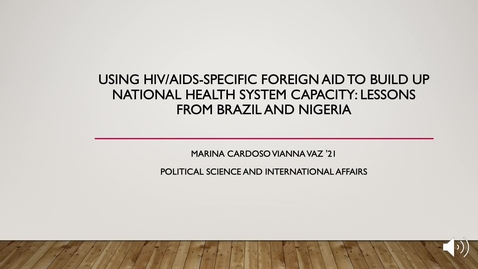 Thumbnail for entry Using HIV/AIDS-Specific Foreign Aid to Build up National Health System Capacity: Lessons from Brazil and Nigeria