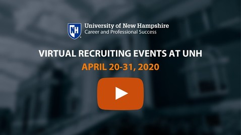 Thumbnail for entry UNH Employer Recruiting Events | April 20-31, 2020