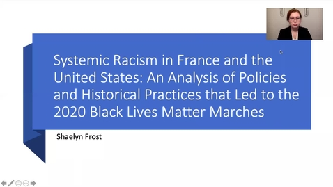 Thumbnail for entry Systemic Racism in France and the United States: An Analysis of Policies and Historical Practices that Led to the 2020 Black Lives Matter Marches