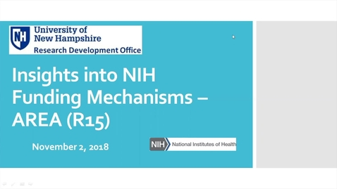Thumbnail for entry Insights into NIH Funding Mechanisms: AREA (R15)         10/10/18