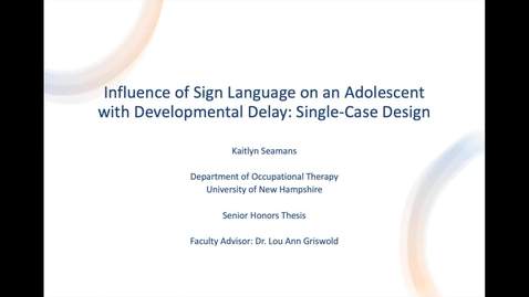 Thumbnail for entry Influence of Sign Language on an Adolescent with Developmental Delay: Single-Case Design