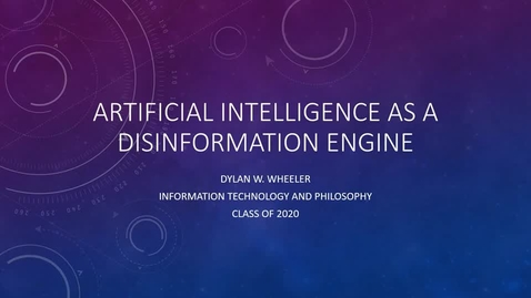 Thumbnail for entry [URC] Artificial Intelligence as a Disinformation Engine