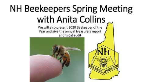 Thumbnail for entry NH Beekeepers Spring Meeting with Anita Collins