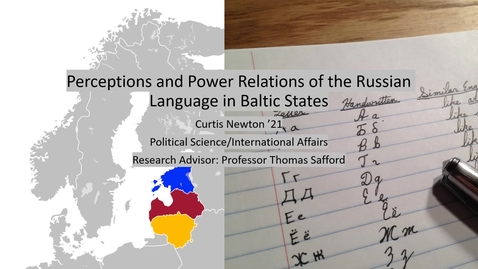 Thumbnail for entry Perceptions and Power Relations of the Russian Language in Baltic States