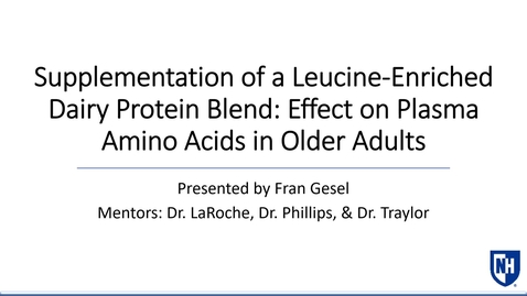 Thumbnail for entry Supplementation of a Leucine-Enriched Dairy Protein Blend: Effect on Plasma Amino Acids in Older Adults