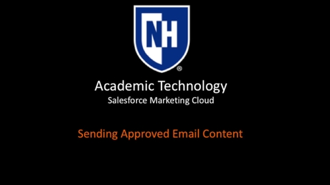 Thumbnail for entry SFMC - Sending Approved Email Content