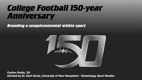Thumbnail for entry CFB150-Branding a Sesquicentennial within sport