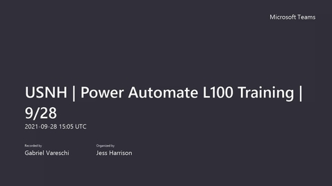 Thumbnail for entry USNH Power Automate (Flows) L100 Training - 9_28-2021