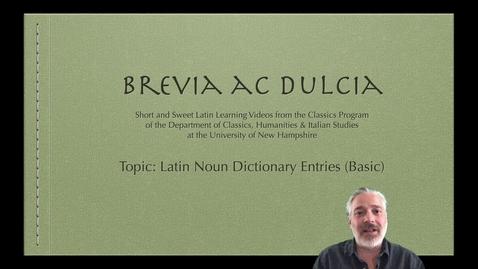 Thumbnail for entry Latin Noun Dictionary Entries (Brevia ac Dulcia, Basic)