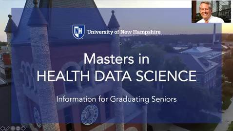 Thumbnail for entry  A message for graduating UNH Seniors - why you should consider the MS in Health Data Science program