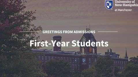Thumbnail for entry First-Year Students: How to Apply to UNH Manchester