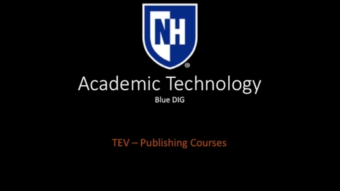Thumbnail for entry Blue DIG - Publishing Courses