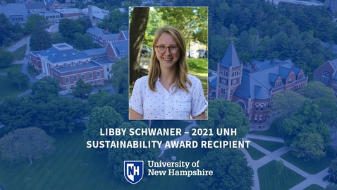 Thumbnail for entry Libby Schwaner, 2021 UNH Sustainability Award Recipient & Master in Public Policy Student