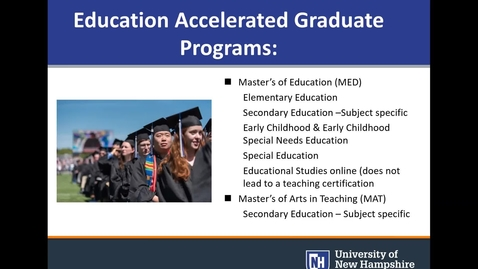 Thumbnail for entry UNH Education Programs Accelerated Master's  Webinar