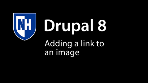 Thumbnail for entry Adding a Link to an Image in Drupal 8