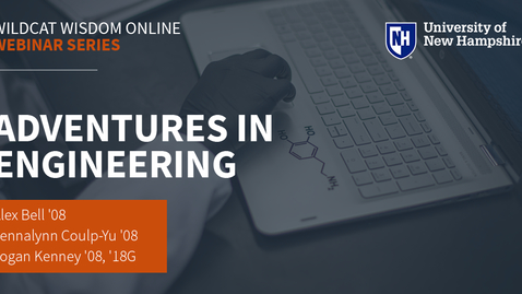 Thumbnail for entry Wildcat Wisdom Online: Adventures in Engineering
