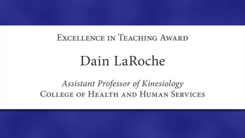 Thumbnail for entry Dain LaRoche Faculty Excellence 2012
