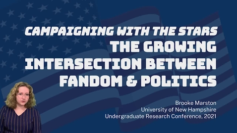 Thumbnail for entry Campaigning With The Stars: The Growing Intersection Between Fandom and Politics