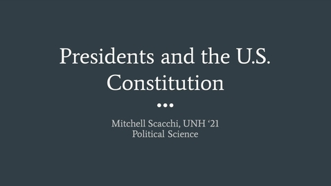 Thumbnail for entry Presidents and the U.S. Constitution