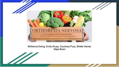 Thumbnail for entry Orthorexia Nervosa