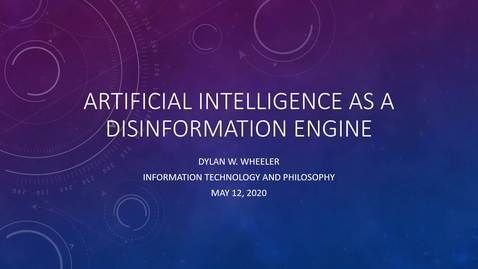 Thumbnail for entry [Thesis] Artificial Intelligence as a Disinformation Engine