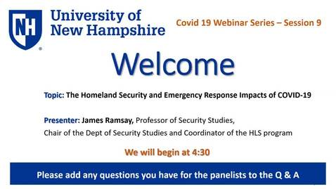 Thumbnail for entry COVID-19 Webinar Series - Homeland Security Emergency Response Impacts of Covid 19