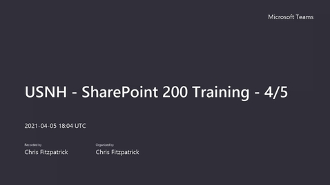 Thumbnail for entry USNH - SharePoint 200 Training - 4_5