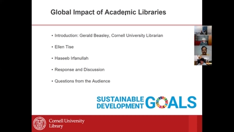 Thumbnail for entry Webinar 2: How Academic Libraries Enhance the UN Sustainable Development Goals through Research Support