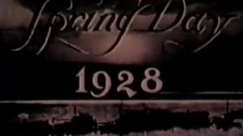 Thumbnail for entry Spring Day 1928