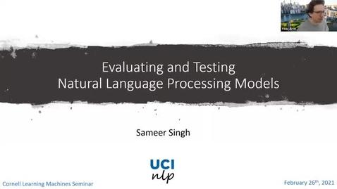 Thumbnail for entry 2.26.21 Sameer Singh, University of California, Irvine