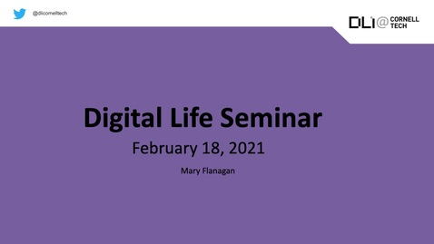 Thumbnail for entry Digital Life Seminar | Mary Flanagan