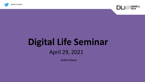 Thumbnail for entry Digital Life Seminar | Andre Esteva