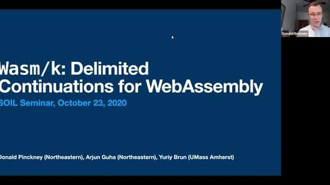 Thumbnail for entry SOIL Seminar: Wasm/k: Delimited Continuations for WebAssembly