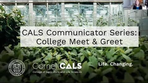 Thumbnail for entry CALS Communicator Series - Meet & Greet
