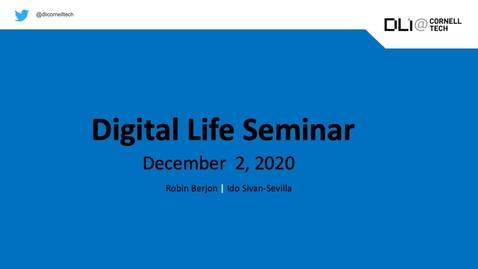Thumbnail for entry Digital Life Seminar | Robin Berjon & Ido Sivan-Sevilla