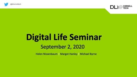 Thumbnail for entry Digital Life Seminar | Fall Introduction