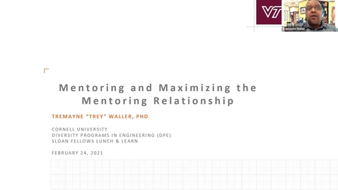 Thumbnail for entry Cornell DPE Sloan Lunch featuring Trey Waller: Maximizing the Mentoring Relationship 24Feb2021