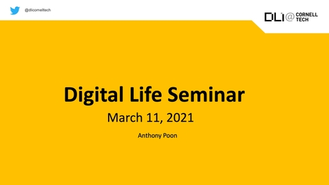 Thumbnail for entry Digital Life Seminar | Anthony Poon