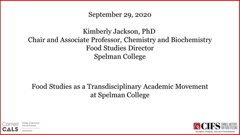 Thumbnail for entry Kimberly Jackson, Ph.D. - Food Studies as a Transdisciplinary Academic Movement at Spelman College