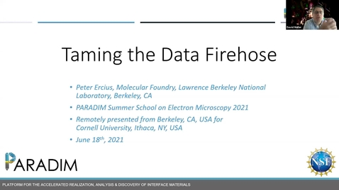 Thumbnail for entry PARADIM  Electron Microscopy Summer School Public Lectures 2021 - Taming the data firehose