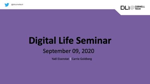 Thumbnail for entry Digital Life Seminar | Yael Eisenstat & Carrie Goldberg